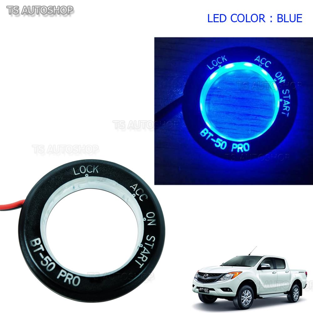 Blue LED Ring Start On/Off Key Remote For Mazda Bt50 Pro Bt-50 Pro
